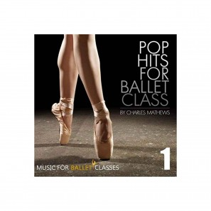 CD - Pop Hits for Ballet Class - Charles Mathews – MBC13C
